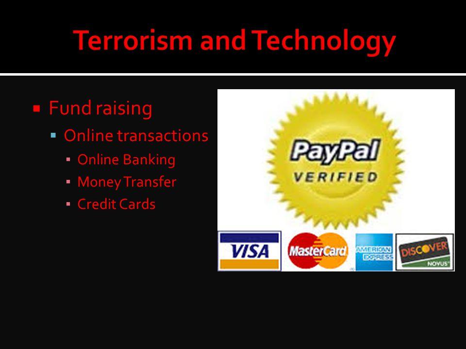  Fund raising  Online transactions ▪ Online Banking ▪ Money Transfer ▪ Credit Cards