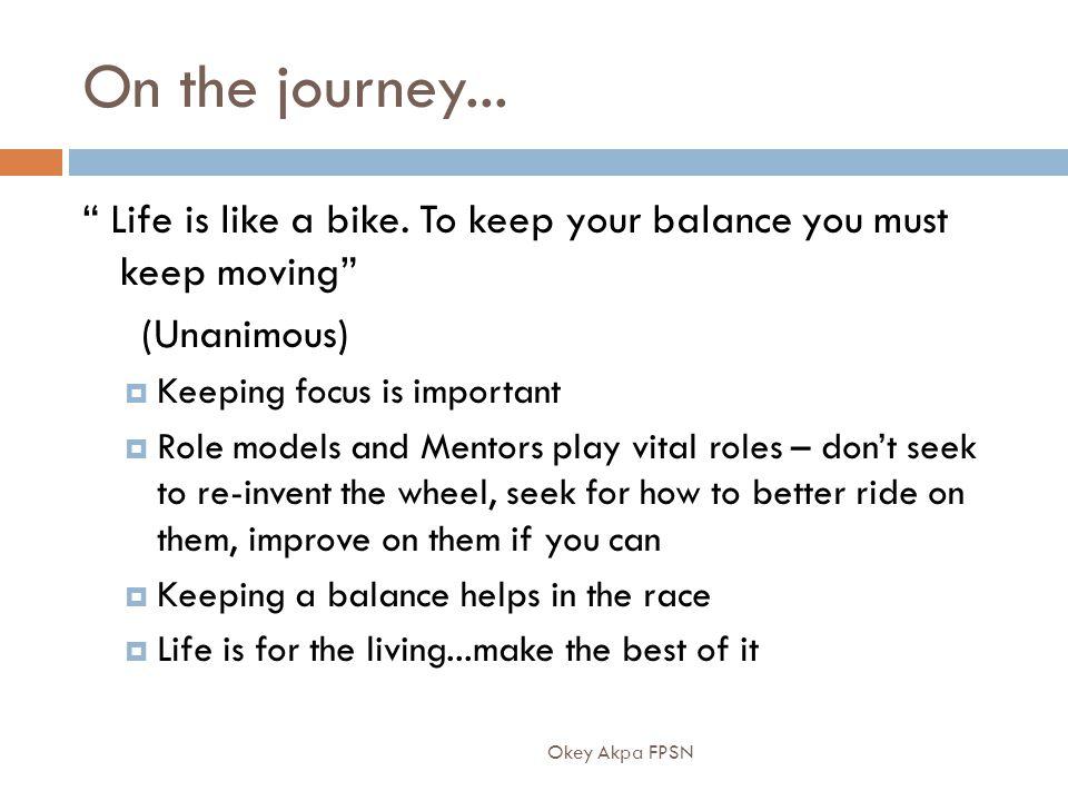 On the journey... Life is like a bike.