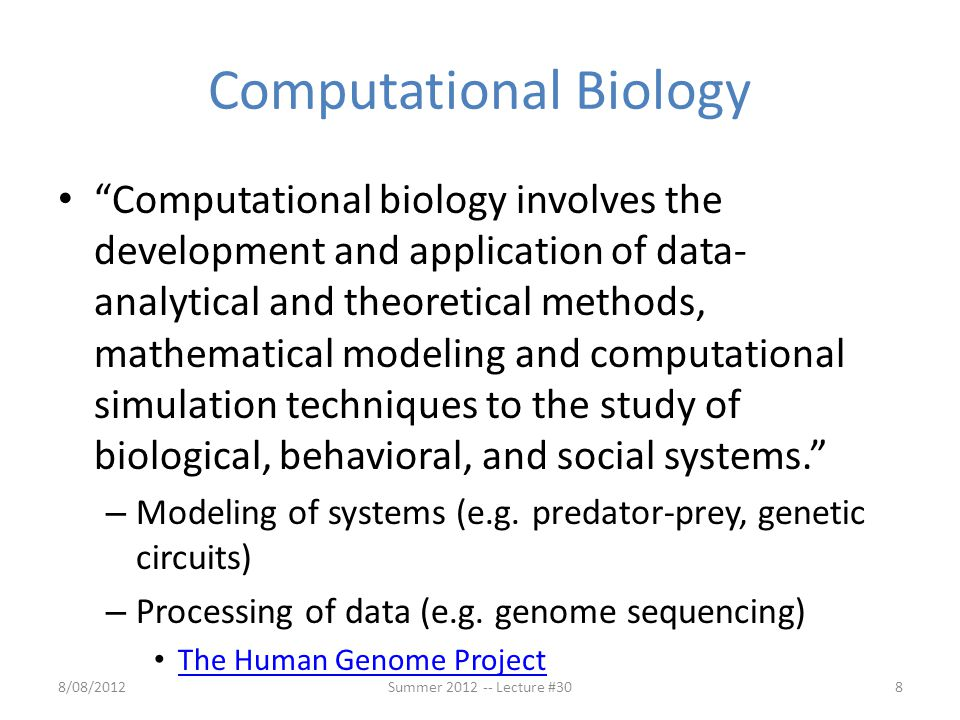 "Computational Biology ""Computational biology involves the development and application of data- analytical and theoretical methods, mathematical modeli"