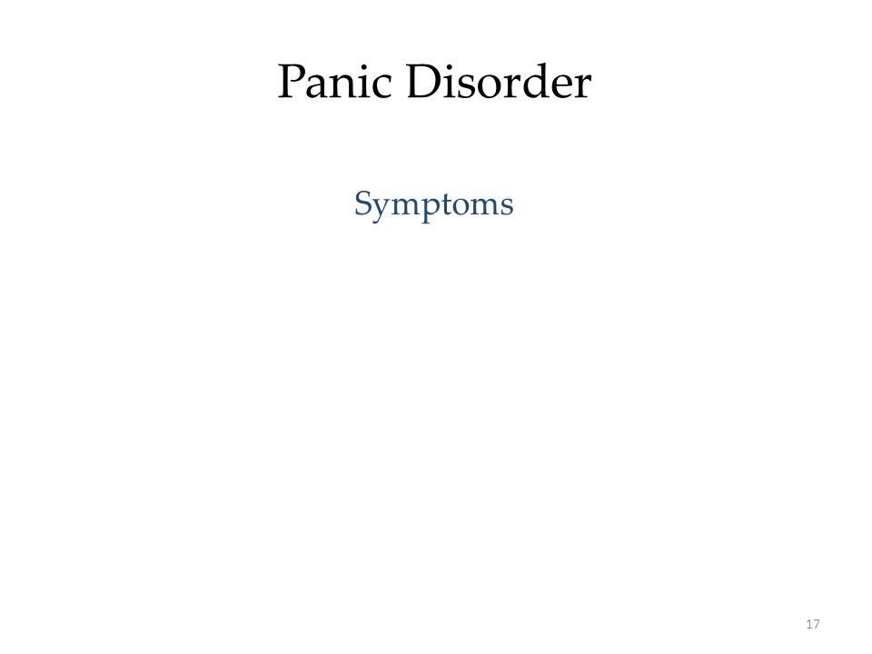 17 Panic Disorder Symptoms