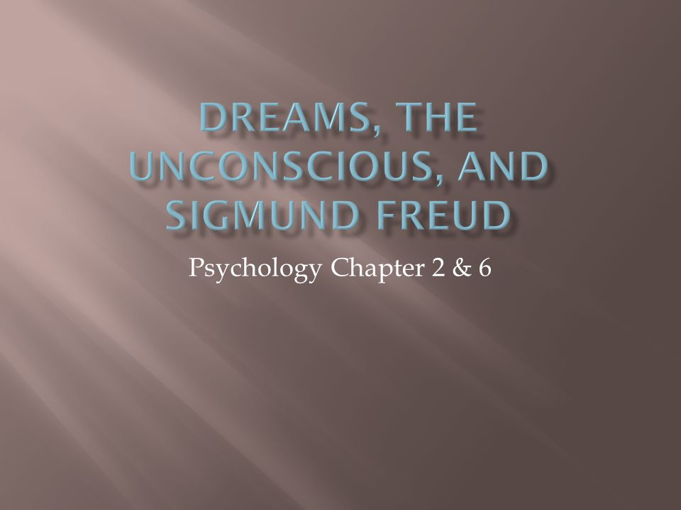 Psychology Chapter 2 & 6