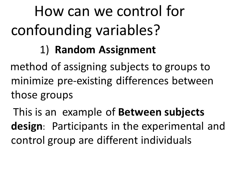 How can we control for confounding variables