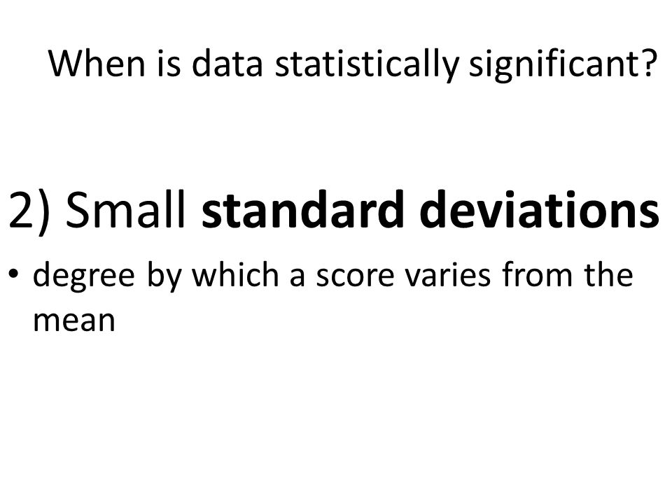 When is data statistically significant