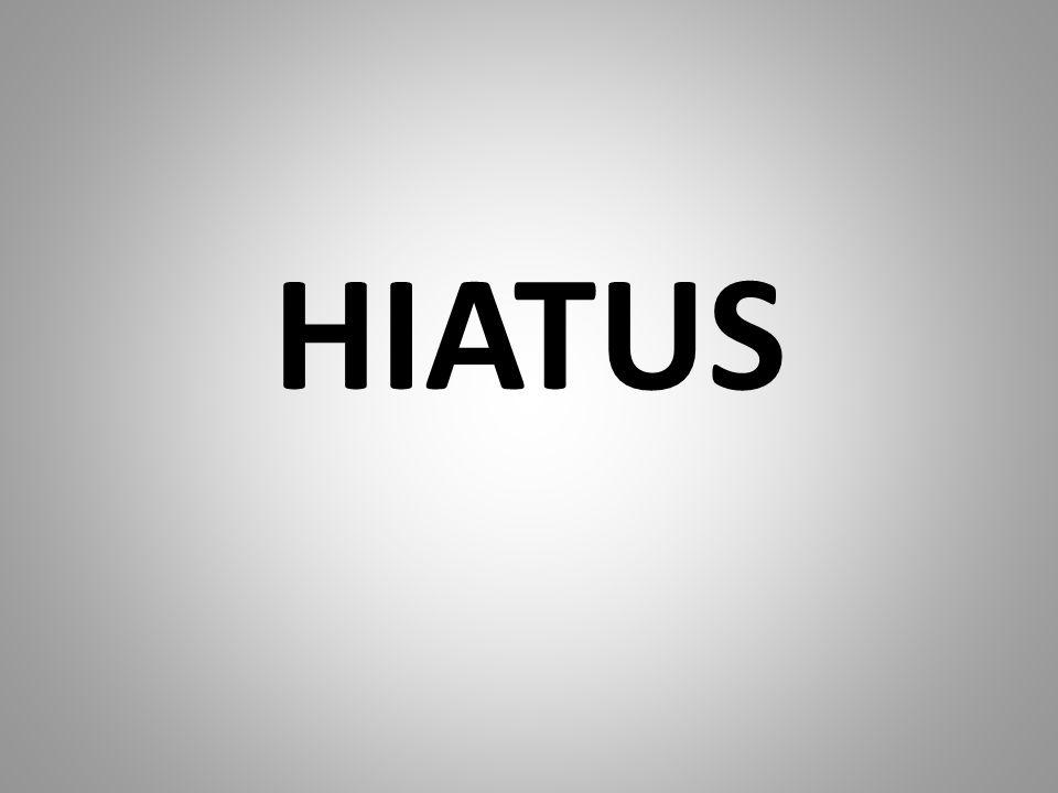 HIATUS