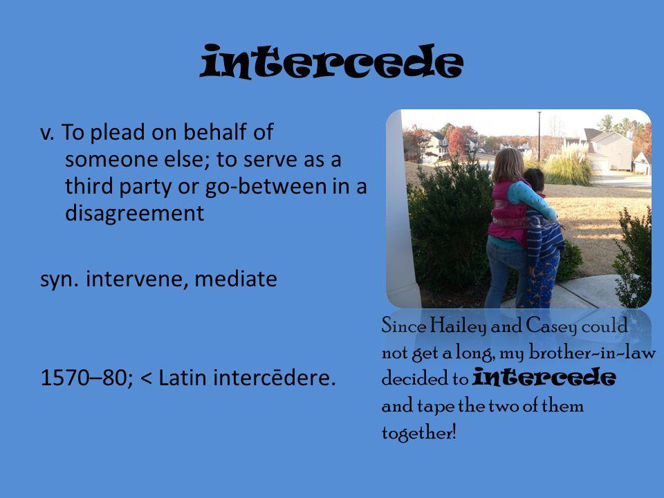 intercede v.