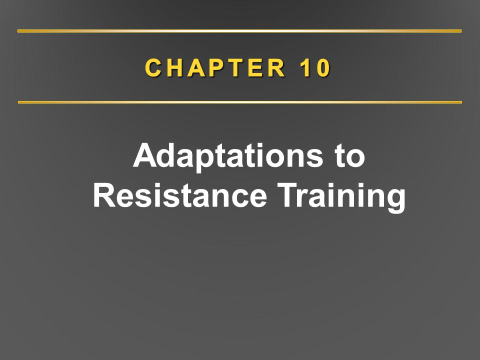Adaptations to Resistance Training