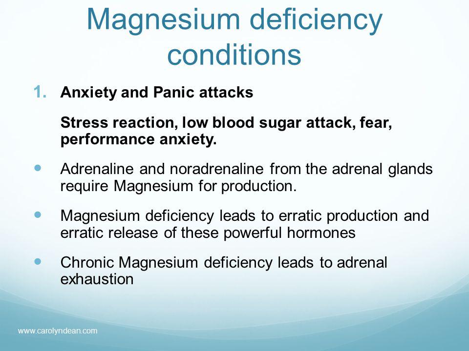 Magnesium deficiency conditions 1.