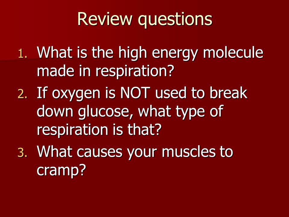 Aerobic Respiration Using O 2