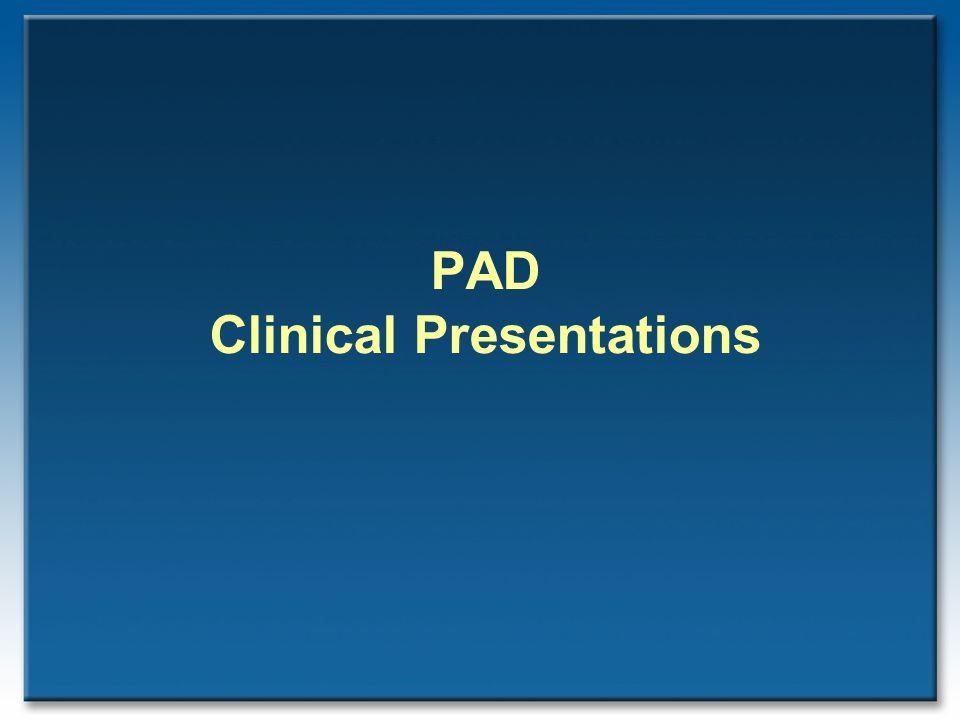 PAD Clinical Presentations