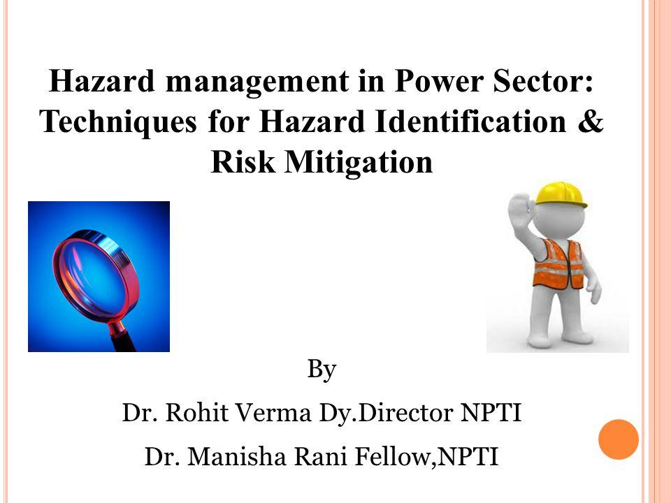 Hazard management in Power Sector: Techniques for Hazard Identification & Risk Mitigation By Dr.