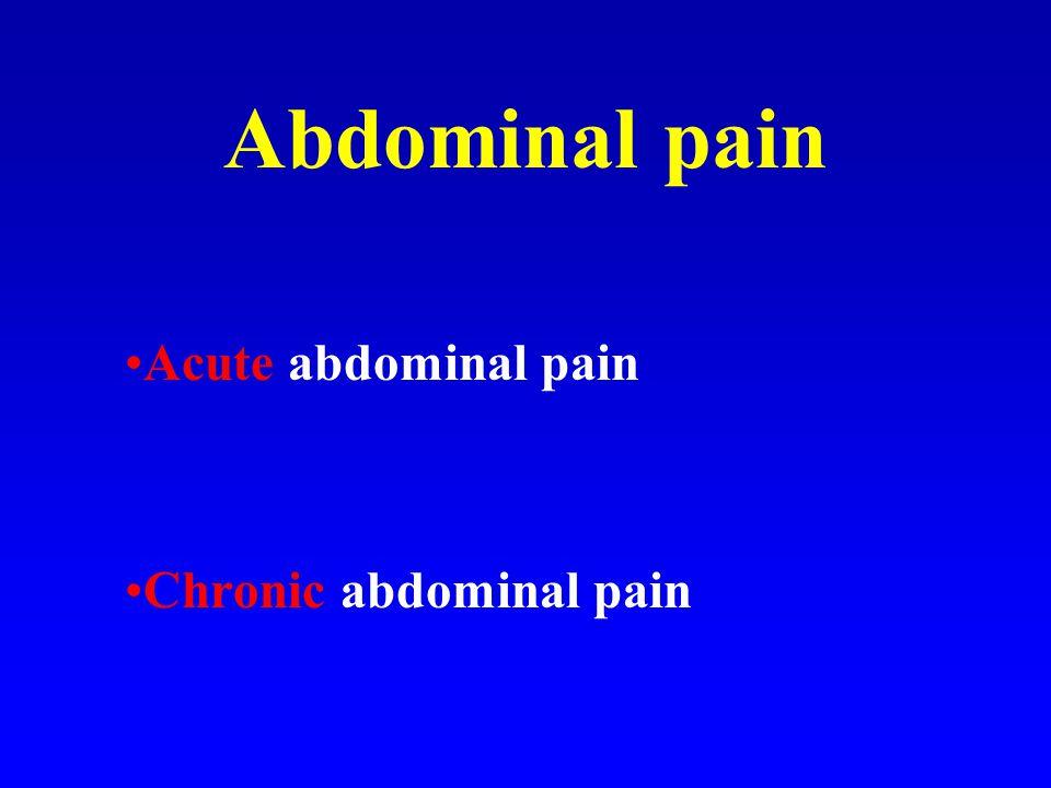 Abdominal pain Acute abdominal pain Chronic abdominal pain
