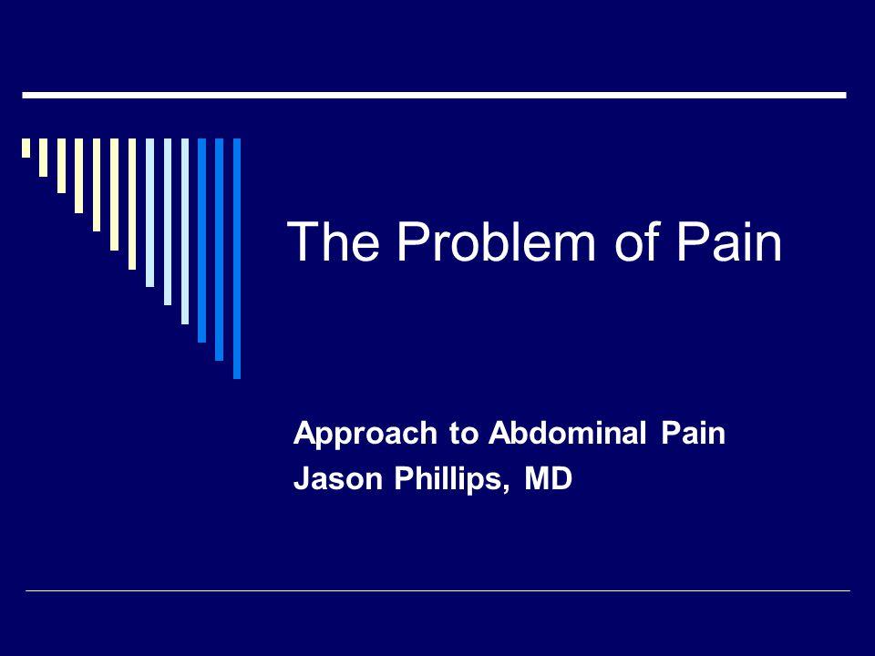 Upper abdominal pain: Biliary disease  Labs: LFTs increase with choledocholithiasis (first transaminases, then AP/T Bili)  Ultrasound: SensitivitySpecificity Cholecystitis88%89%  HIDA97%90% Gallstones84%99% Biliary dilation55-91% Choledocholithiasis50 vs 75% (nondilated vs dilated CBD)