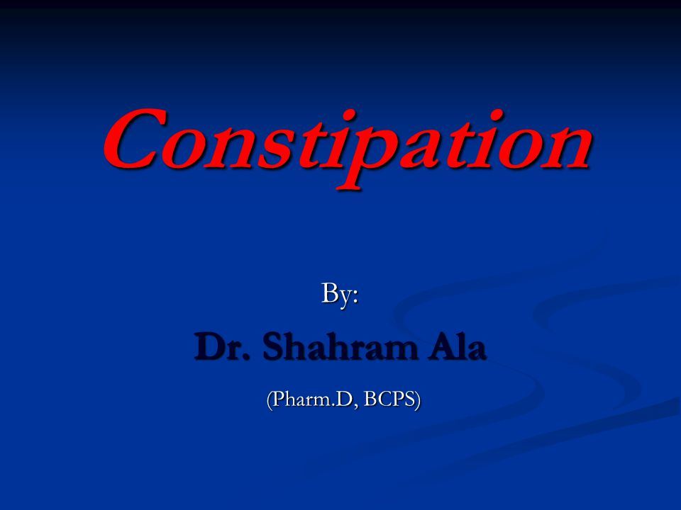 Constipation is a symptom, not a disease Some causes: IBS, IBS, Diabetes Mellitus, Hypothyroidism Diabetes Mellitus, Hypothyroidism