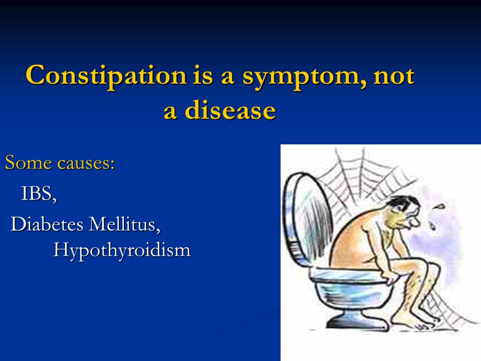 Patients definition & concept about constipation can be different Patients definition: Patients definition: Straining 52%, hard stools 44%, infrequent stool 32% Straining 52%, hard stools 44%, infrequent stool 32% Misconception: Misconception: 62% believe that daily defecation is necessary to good digestive health 62% believe that daily defecation is necessary to good digestive health