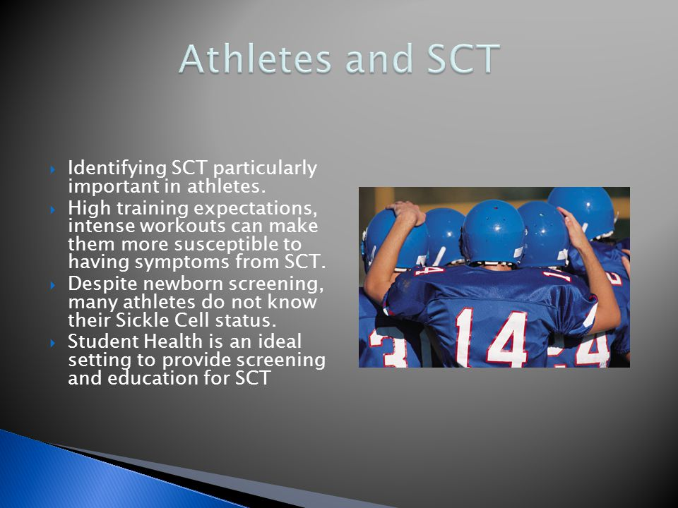  Identifying SCT particularly important in athletes.