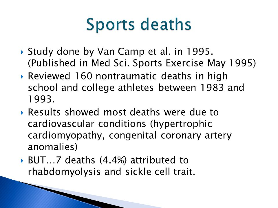  Study done by Van Camp et al. in 1995. (Published in Med Sci.