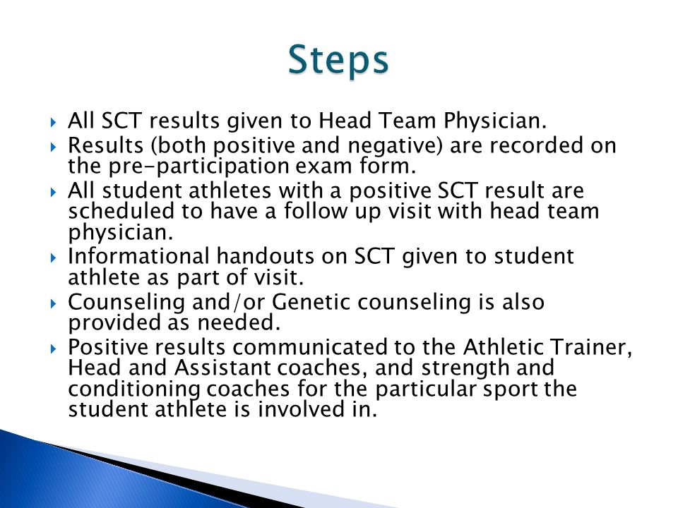  All SCT results given to Head Team Physician.