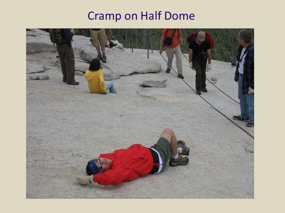 Cramp on Half Dome