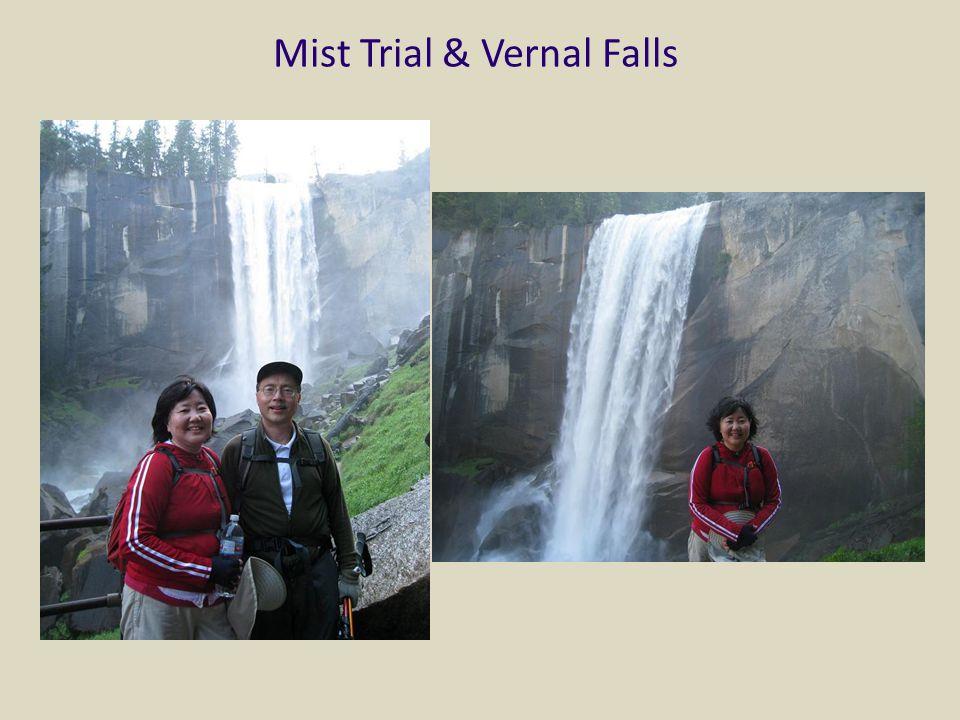 Mist Trial & Vernal Falls
