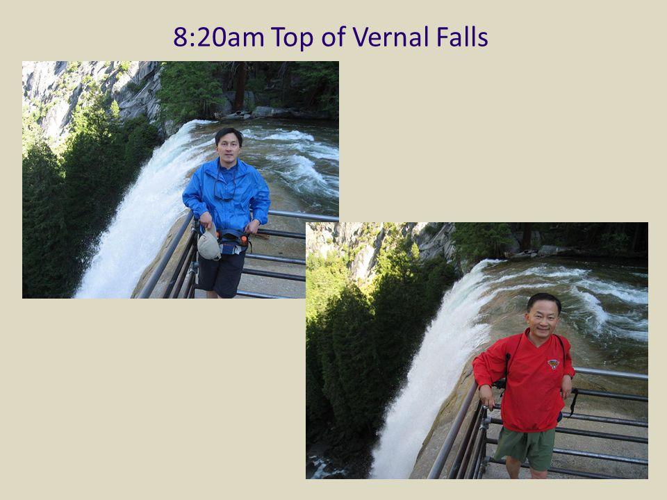 8:20am Top of Vernal Falls