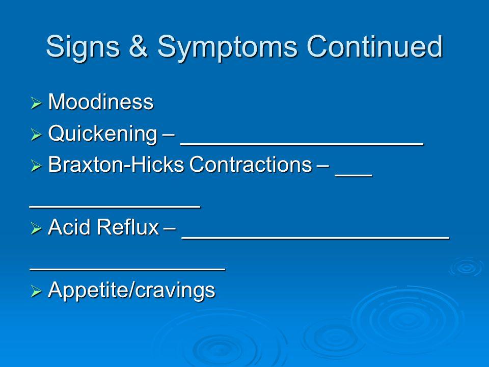 Doctor's Observations  Change in Reproductive Organs _______________________ _______________________  Fetal Heart Beat Fetal monitor Fetal monitorFetal monitor ____________________ ____________________  Fetal Movements  Fetal Outline  Gender Determination It s a boy It s a boyIt s a boy
