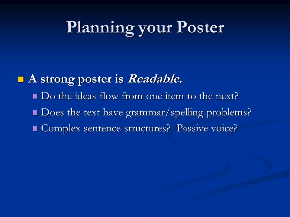 A strong poster is legible.A strong poster is legible.