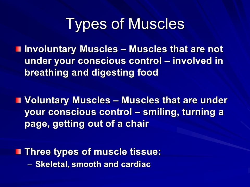 Skeletal muscle Attaches to and moves bones –Looks striated or banded under a microscope –Move only when you want them to: voluntary –React quickly and tire quickly Tendon – strong connective tissue that attaches muscle to bone
