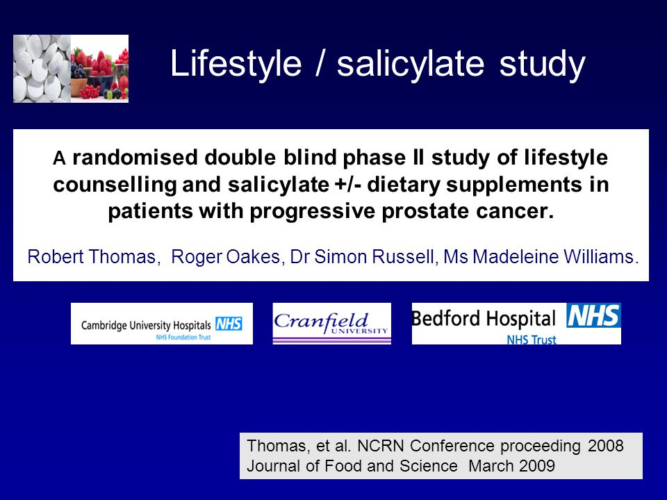 A randomised double blind phase II study of lifestyle counselling and salicylate +/- dietary supplements in patients with progressive prostate cancer.