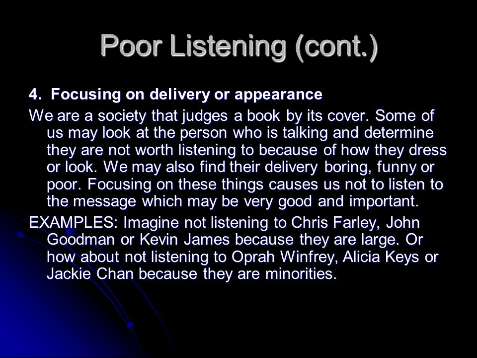 Poor Listening 3.
