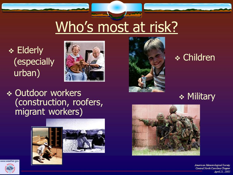 Who's most at risk.