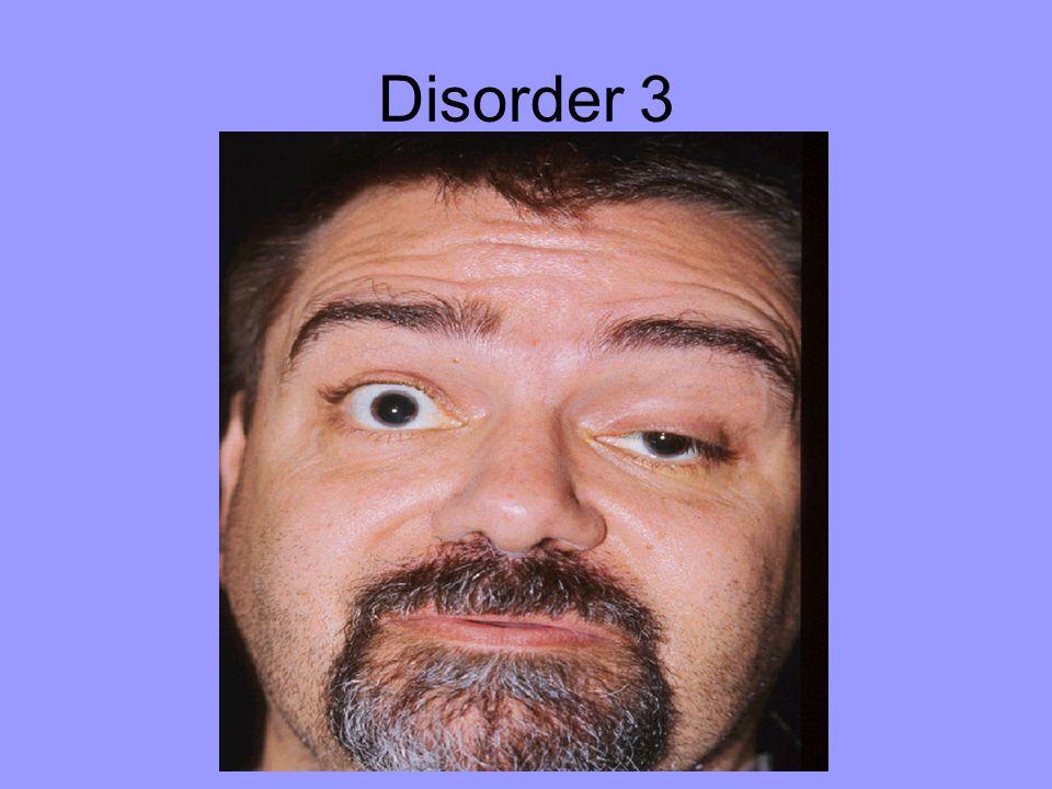 Disorder 3