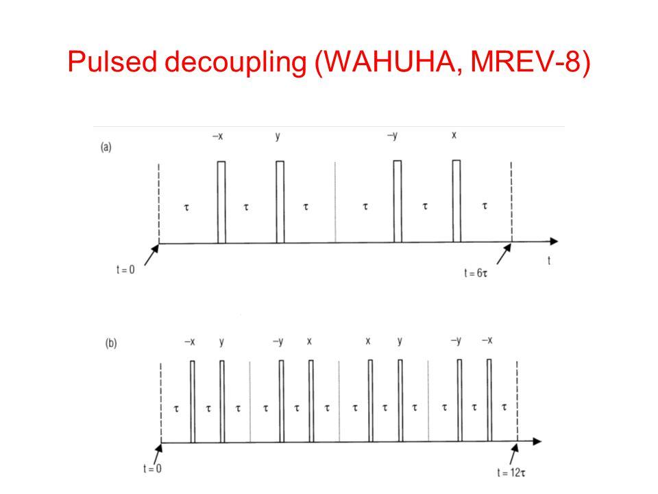 Pulsed decoupling (WAHUHA, MREV-8)