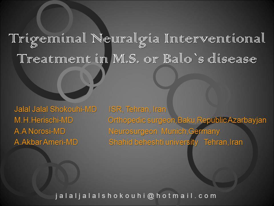 Trigeminal Neuralgia Interventional Treatment in M.S.