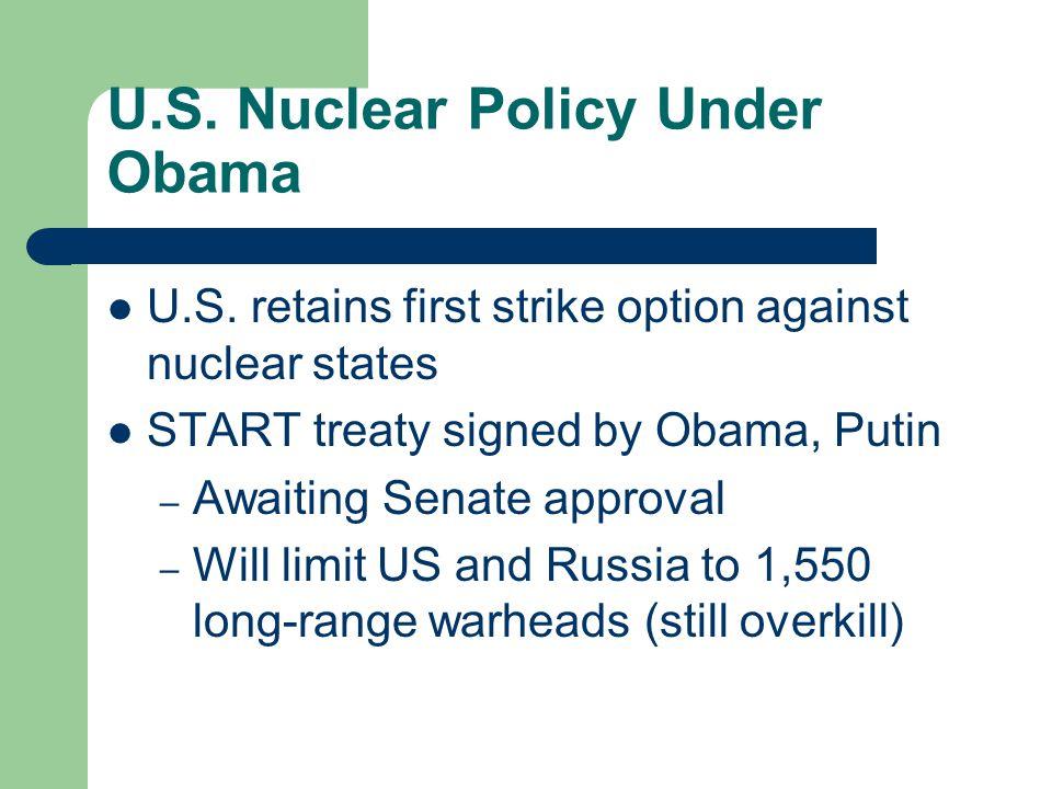 U.S. Nuclear Policy Under Obama U.S.