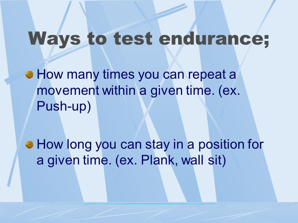 Muscle Endurance A group of muscles working together over a long period of time