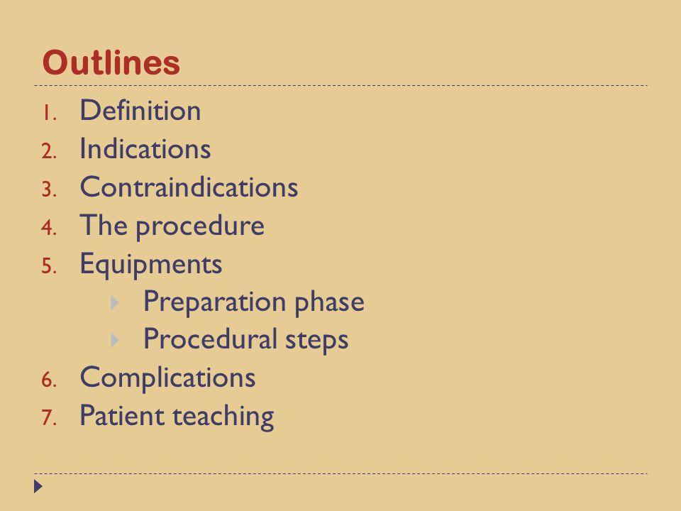 Objectives 1.Define the bowel irrigation. 2. Enumerate the indications of bowel irrigations.