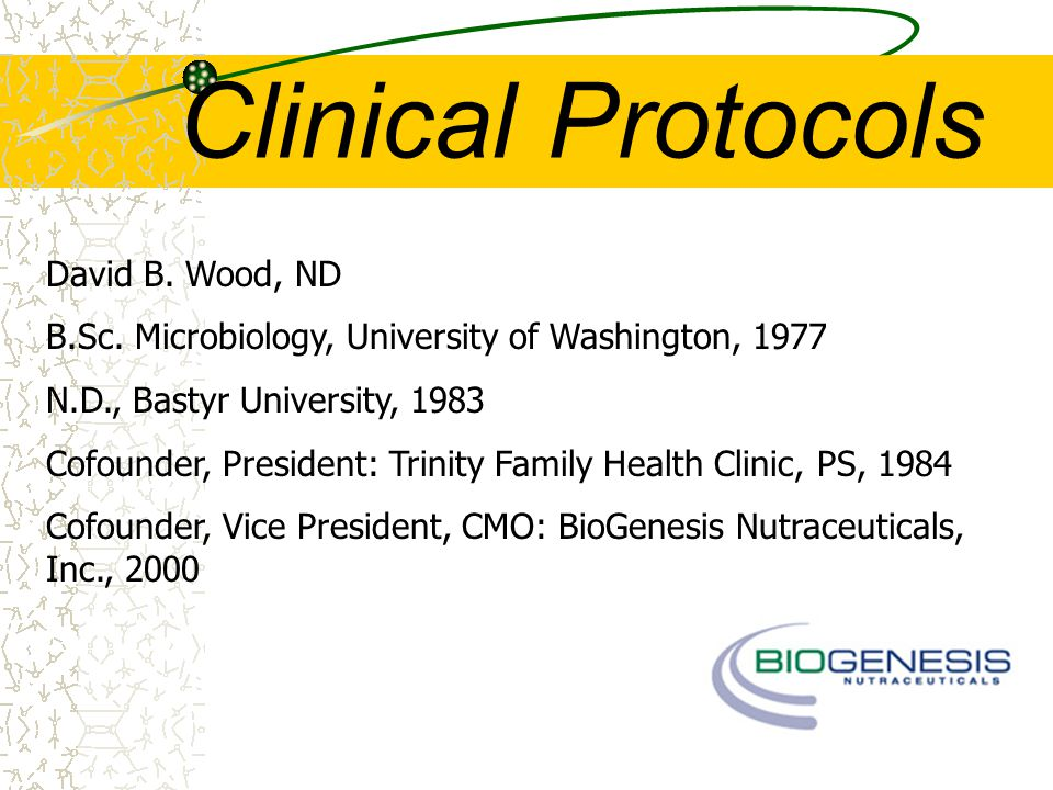 Clinical Protocols David B. Wood, ND B.Sc.