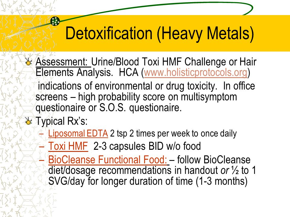 Detoxification (Heavy Metals) Assessment: Urine/Blood Toxi HMF Challenge or Hair Elements Analysis.