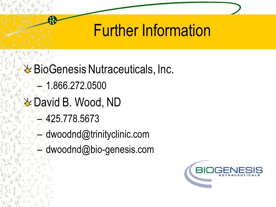 Further Information BioGenesis Nutraceuticals, Inc.