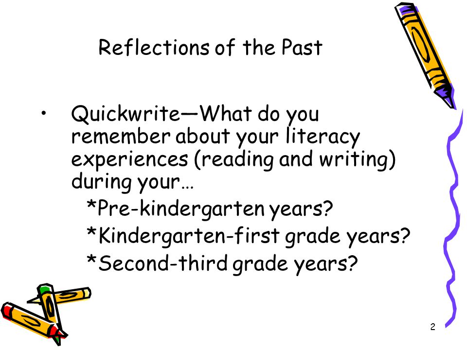 3 Your Predictions ► What would you consider the top three predictors of early success in reading.
