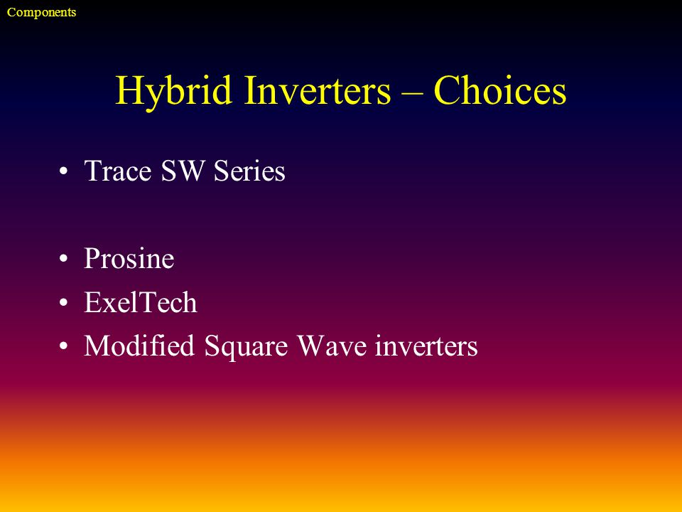 Hybrid Inverters – Choices Trace SW Series Prosine ExelTech Modified Square Wave inverters Components