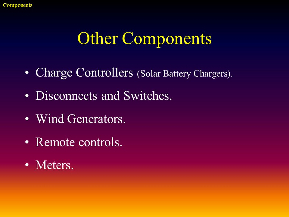 Other Components Charge Controllers (Solar Battery Chargers).