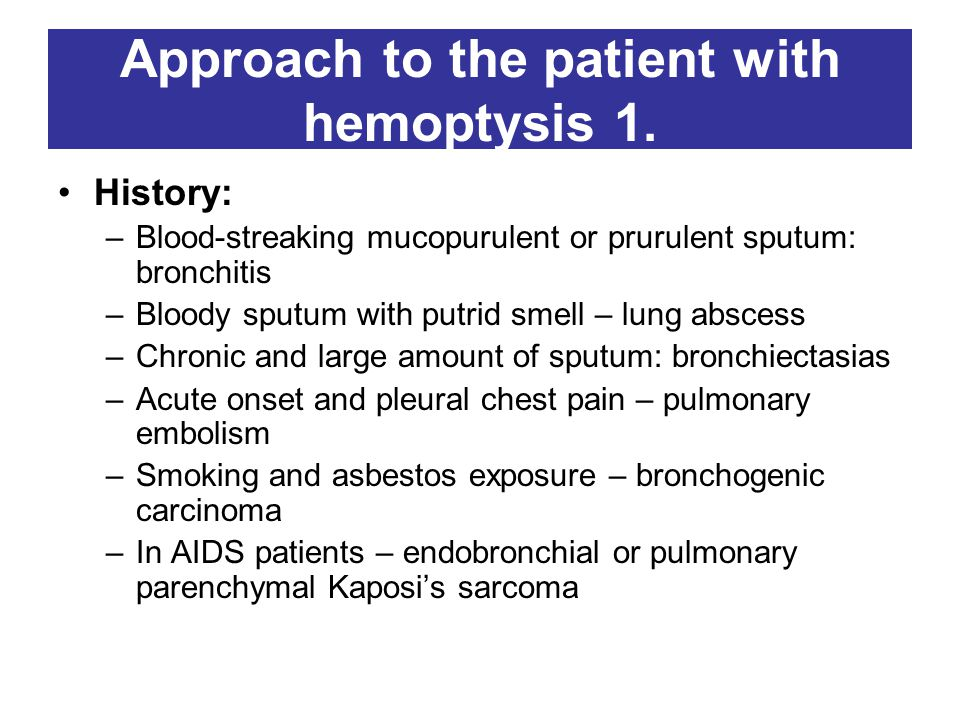 Approach to the patient with hemoptysis 1.