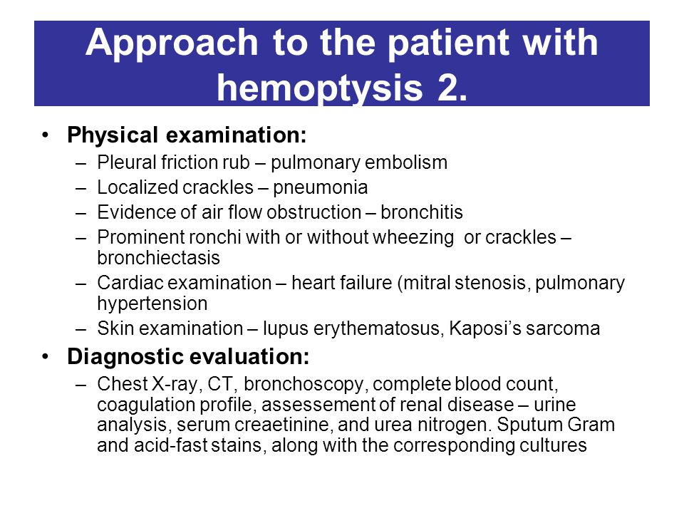 Approach to the patient with hemoptysis 2.