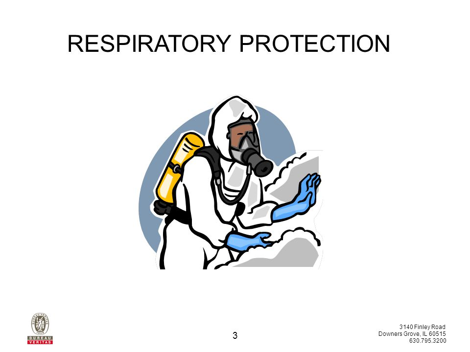 3140 Finley Road Downers Grove, IL 60515 630.795.3200 13 The nature of the contaminant (e.g., concentration, effects, exposure limits) Contaminant Workplace conditions (e.g., temperature, humidity Workplace Factors related to the wearer that may affect respirator performance User The nature of the activity to be conducted (e.g., duration) Activity Respirator Selection RESPIRATORY PROTECTION