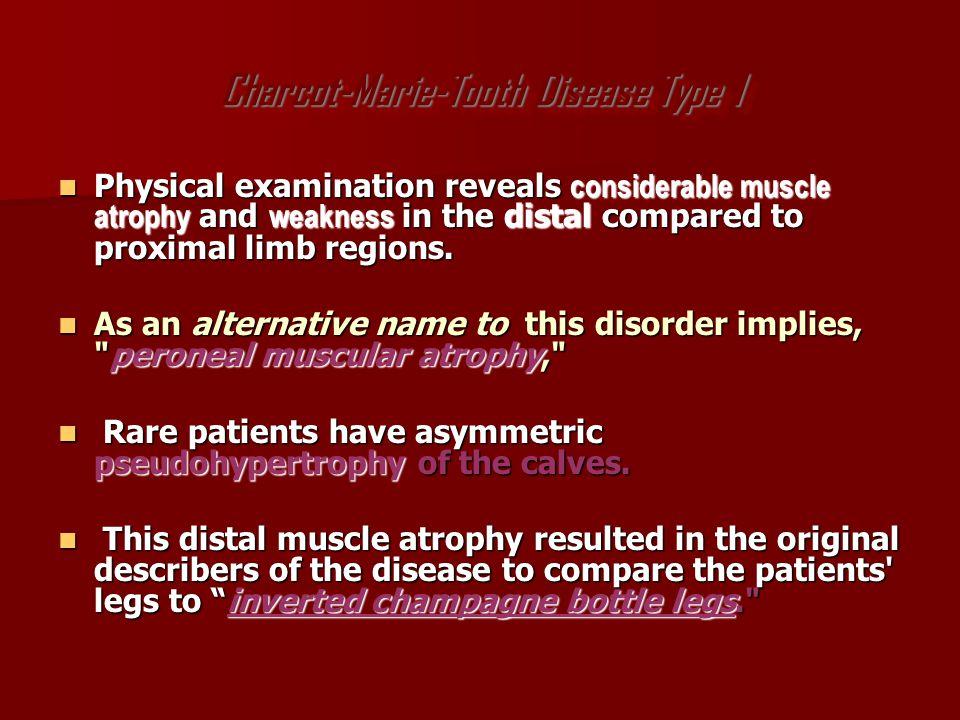 CMT 4C Delay in walking until 18-24 months Delay in walking until 18-24 months Deformities in the feet and spine by 5 years of age Deformities in the feet and spine by 5 years of age Sensory loss Sensory loss DTR:absent DTR:absent HYPERTROPHY OF NERVES HYPERTROPHY OF NERVES