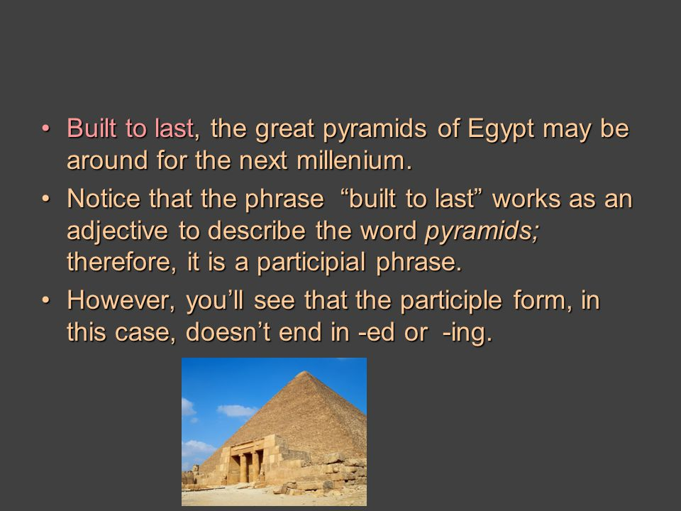 Built to last, the great pyramids of Egypt may be around for the next millenium.Built to last, the great pyramids of Egypt may be around for the next millenium.