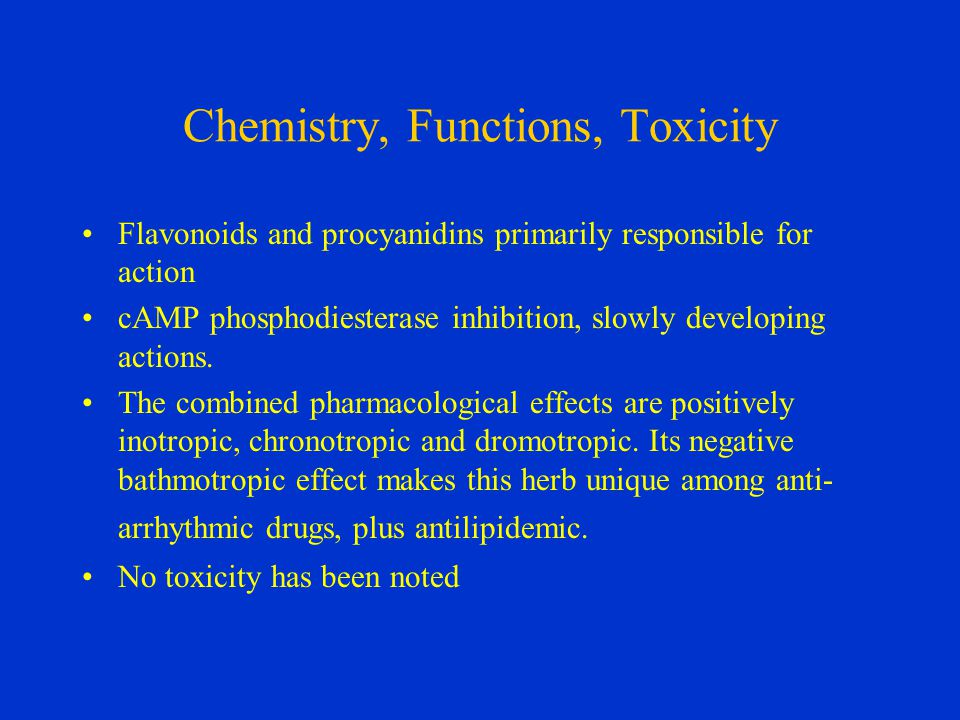 Chemistry, Functions, Toxicity Flavonoids and procyanidins primarily responsible for action cAMP phosphodiesterase inhibition, slowly developing actions.