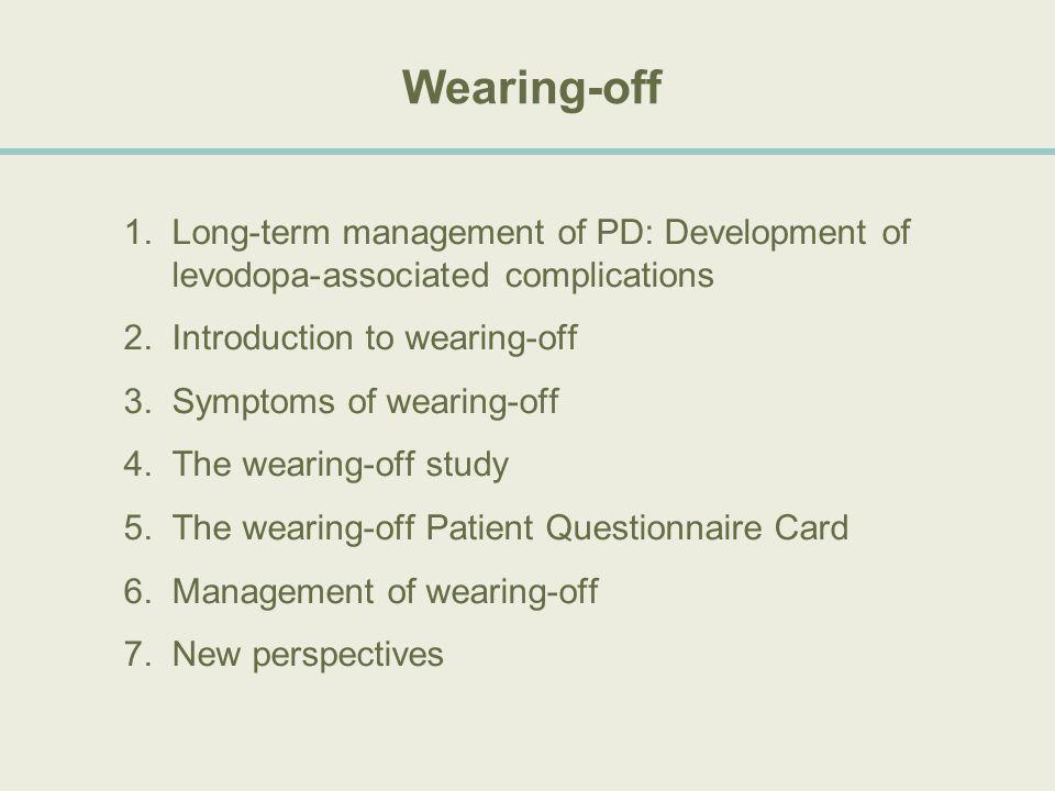 Long-term management of PD: Development of levodopa- associated complications