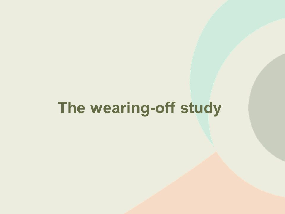 The wearing-off study